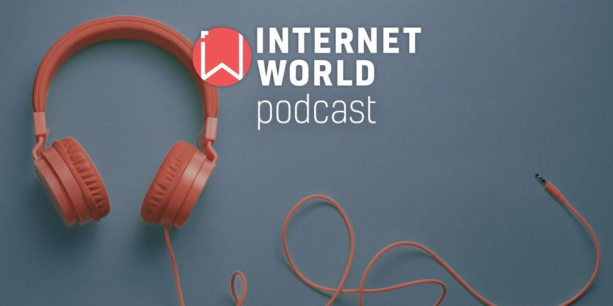 Podcast INTERNET WORLD