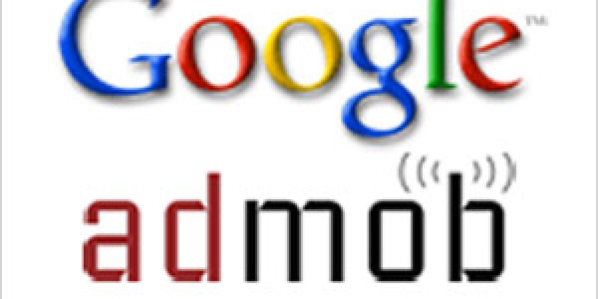 Google schließt AdMob-Übernahme ab