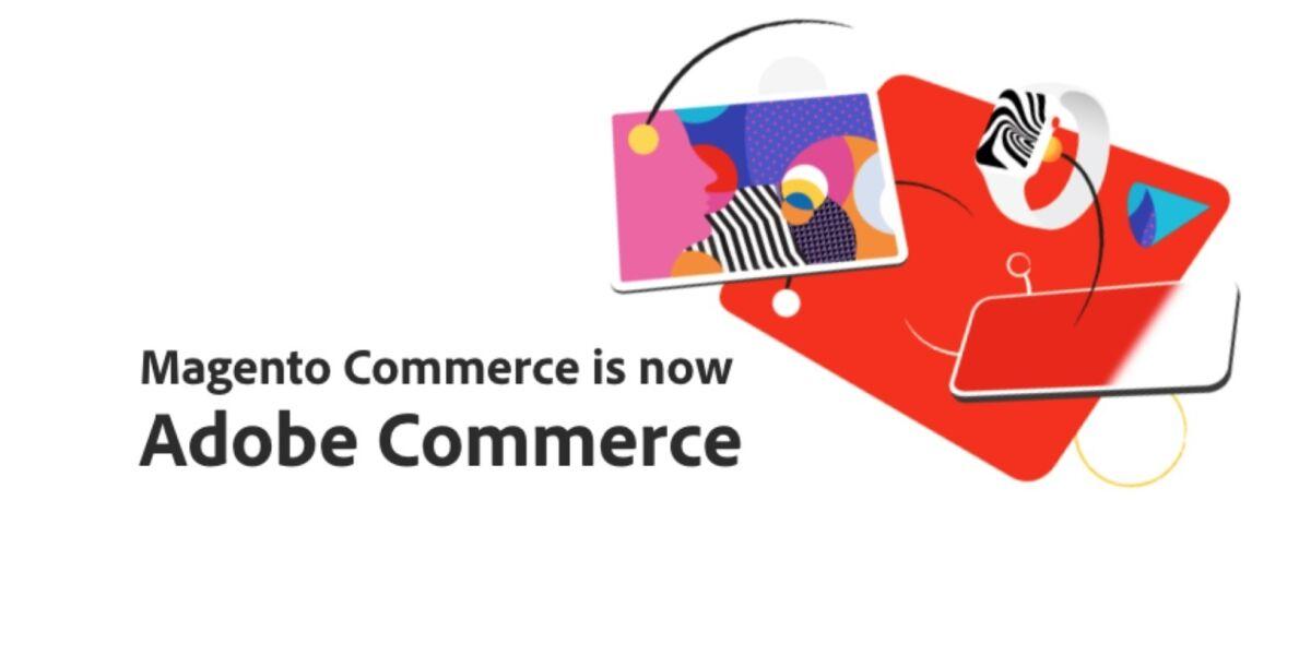 Blogeintrag Adobe zu Magento Commerce