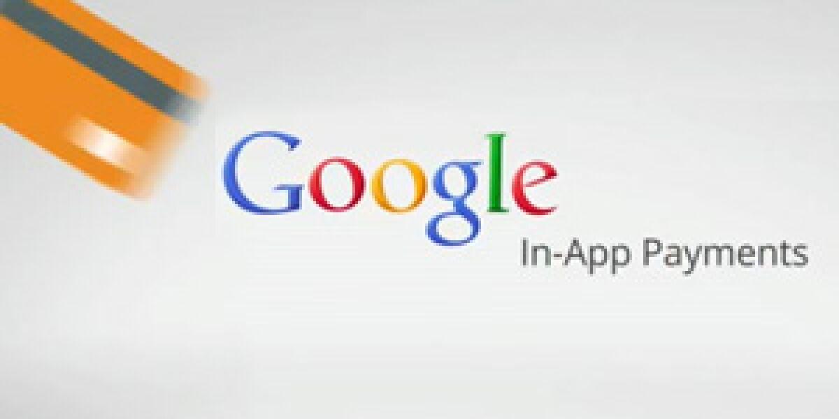 Google startet Bezahlmöglichkeit für Web-Apps
