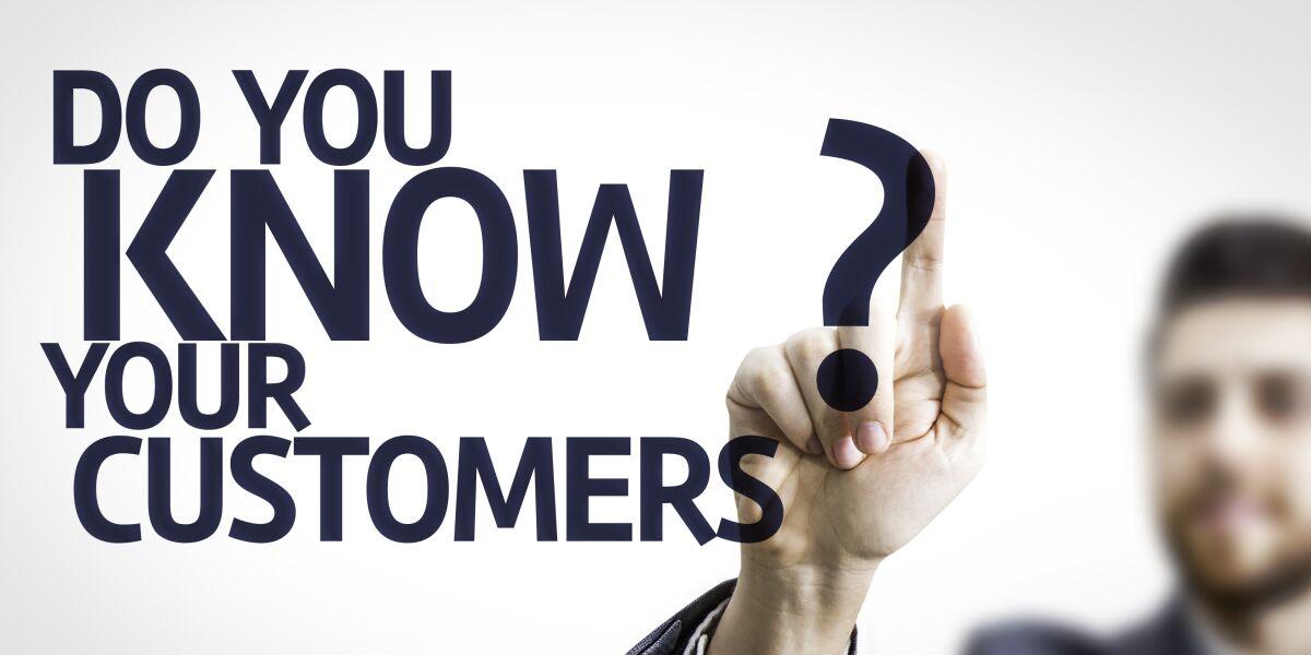Kennst Du Deine Kunden