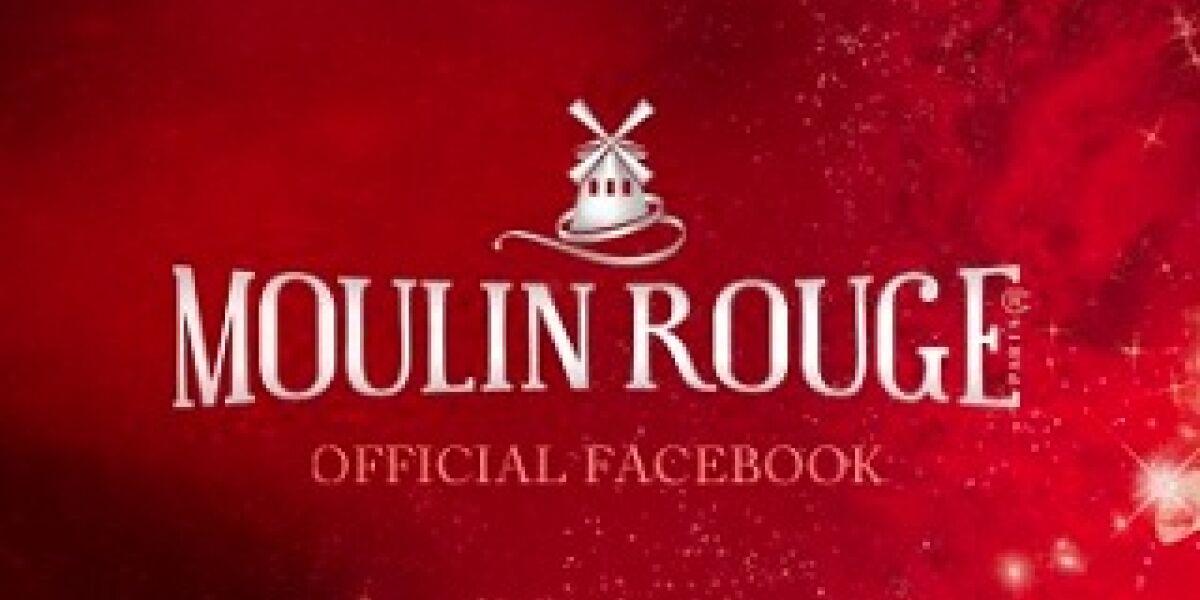 Moulin Rouge eröffnet auf Facebook