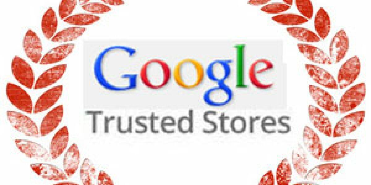 "Google kündigt ""Google Trusted Stores"" an"