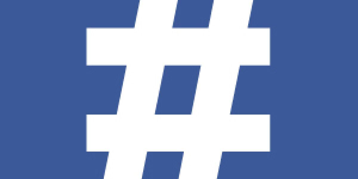 Facebook führt Hashtags ein