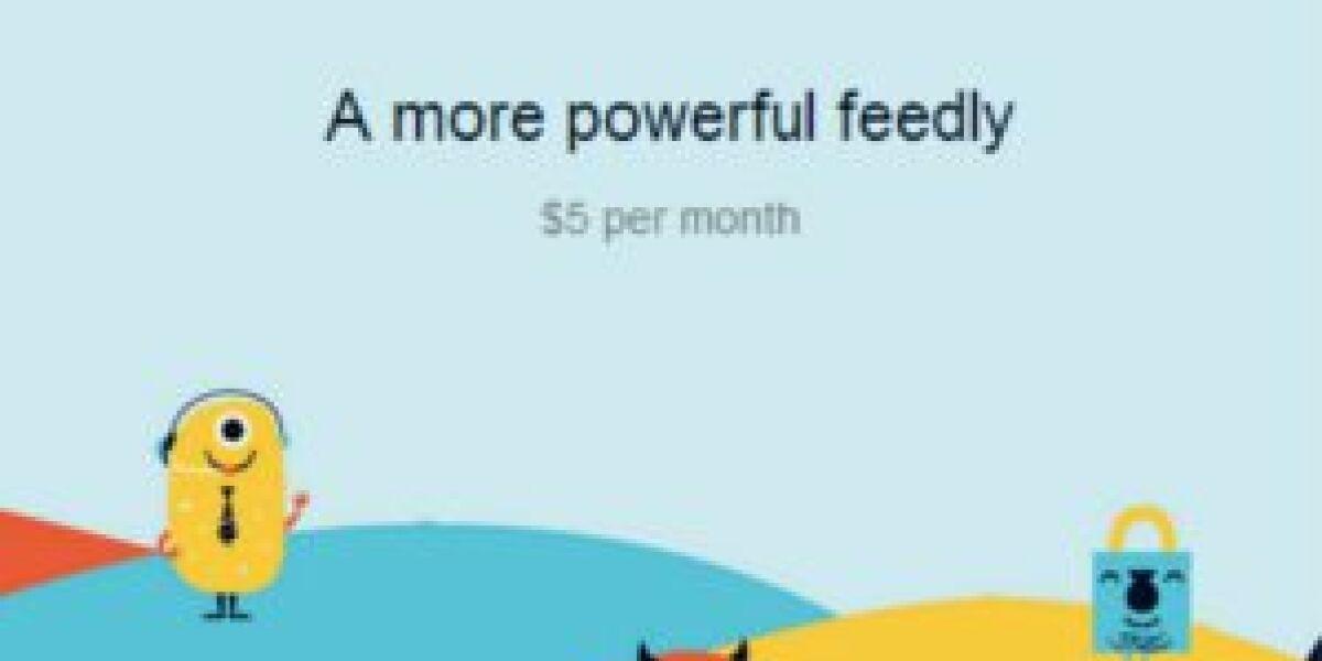 Feedly plant kostenpflichtige Pro-Version