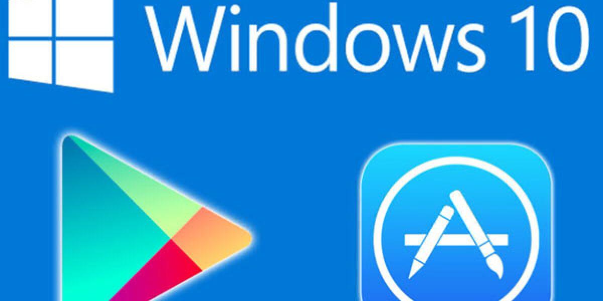 Windows 10 mit Google Play und Apple App Store