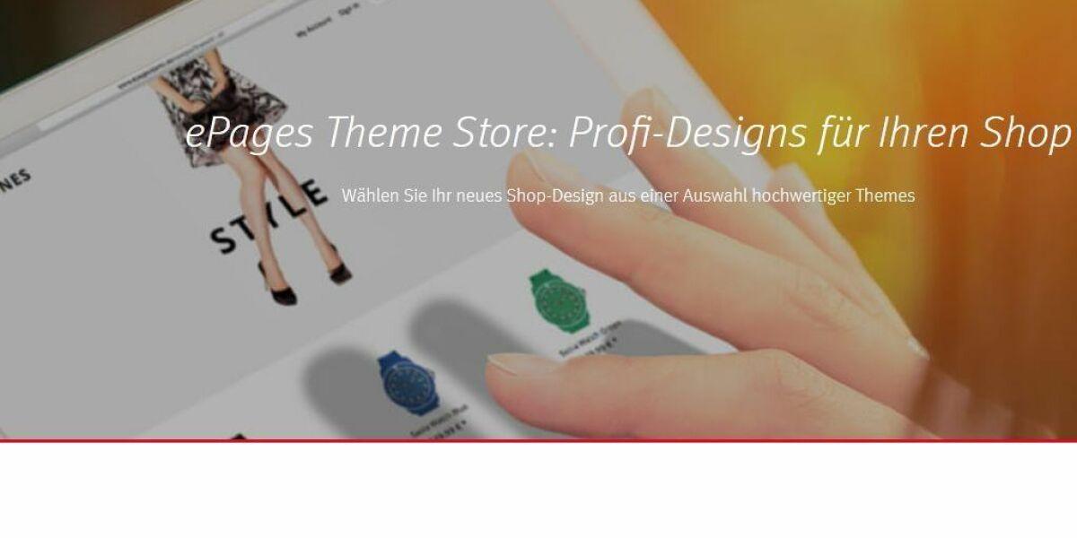 Theme Store von ePages für modernes Shop Design
