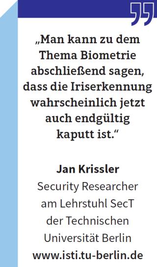 "Jan Krissler, Security Researcher am Lehrstuhl SecT der Technischen Universität Berlin: ""Man kann zu dem Thema Biometrie abschließend sagen, dass die Iriserkennung wahrscheinlich jetzt auch endgültig kaputt ist."""