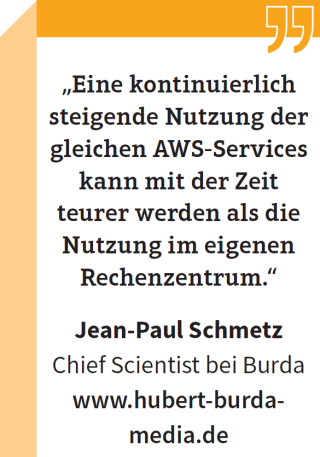"""Jean-Paul Schmetz, Chief Scientist bei Burda: """"Eine kontinuierlich steigende Nutzung der gleichen AWS-Services kann mit der Zeit teurer werden als die Nutzung im eigenen Rechenzentrum."""""""